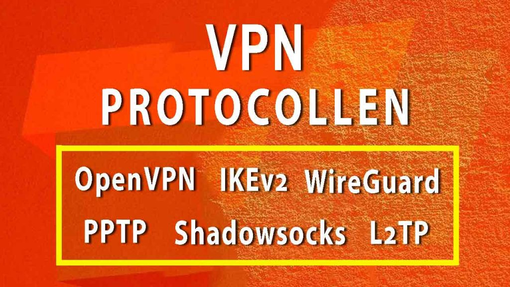 vpn protocollen vergeleken